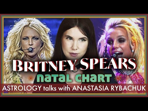 The Natal Chart of Britney Spears