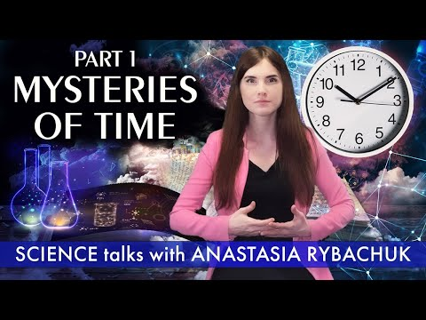Mysteries of Time. Part 1